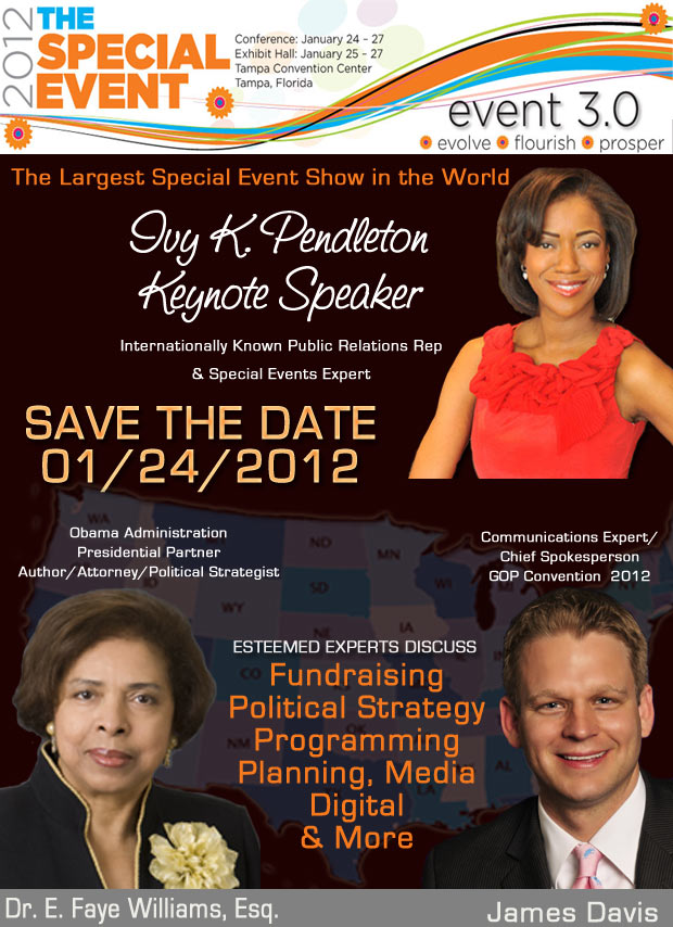 Ivy Pendleton Keynote Speaker The Special Event Show Tampa 2012. Experts include: Dr. E. Faye Williams, esq., James Davis and Jefferson Stanley